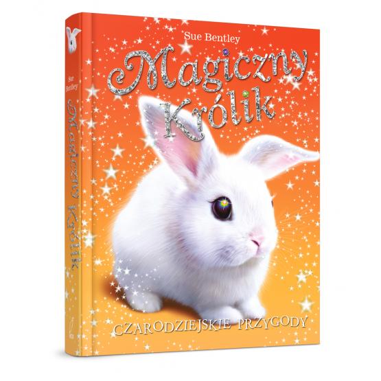 Książka Magiczny królik. Czarodziejskie przygody Bentley Sue