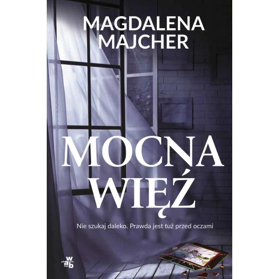 Książka Mocna więź Magdalena Majcher