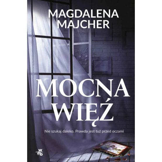 Książka Mocna więź. Z autografem Magdalena Majcher