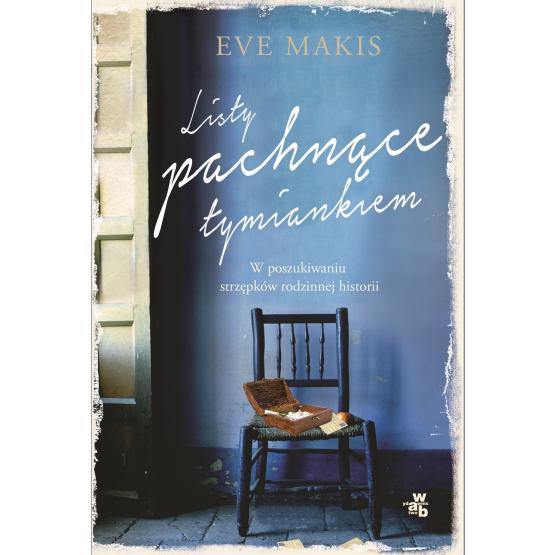 Książka Listy pachnące tymiankiem Makis Eve