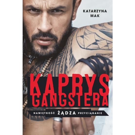 Książka Kaprys gangstera Katarzyna Mak