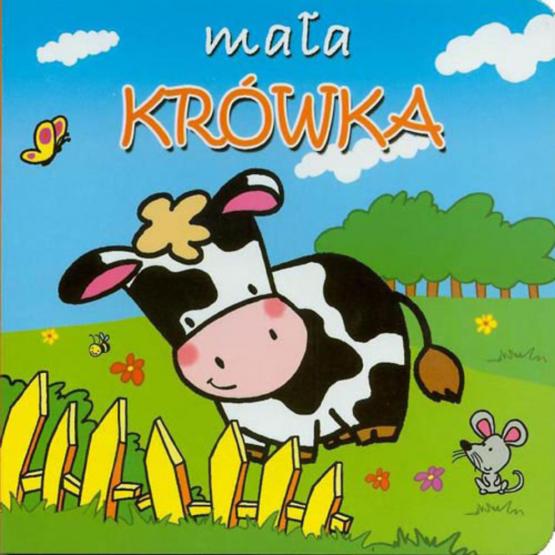 Książka Mała krówka. Mini zwierzątka Praca zbiorowa