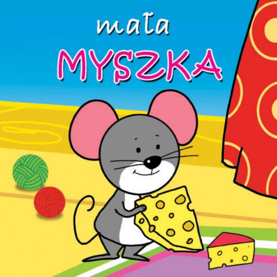 Książka Mała myszka. Mini zwierzątka Kozłowska Urszula