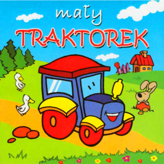 Książka Mały traktorek. Mini zwierzątka Praca zbiorowa