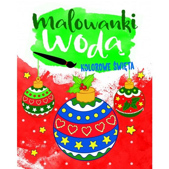 Książka Malowanki wodą. Kolorowe Święta praca zbiorowa