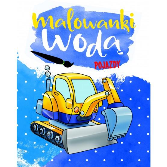 Książka Malowanki wodą. Pojazdy praca zbiorowa