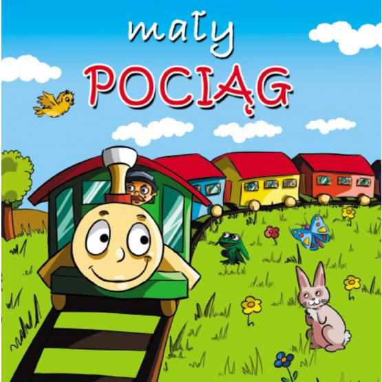 Książka Mały pociąg. Mini zwierzątka Kozłowska Urszula