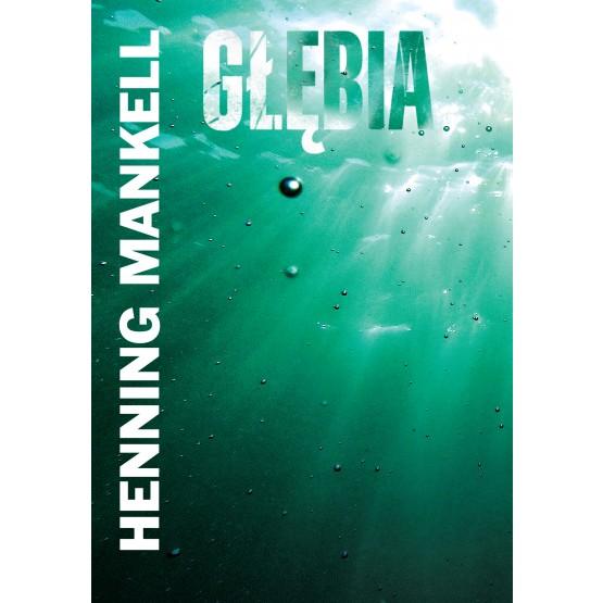 Książka Głębia Mankell Henning
