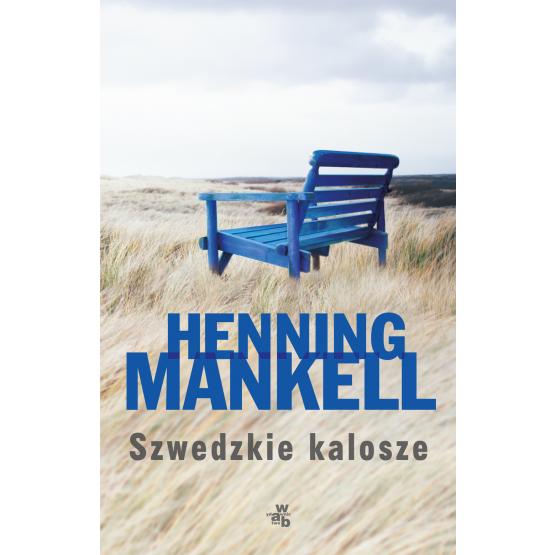 Książka Szwedzkie kalosze Mankell Henning
