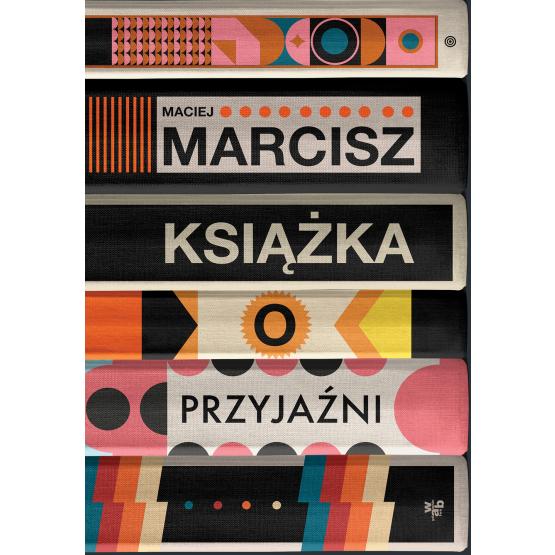 Książka Książka o przyjaźni Maciej Marcisz