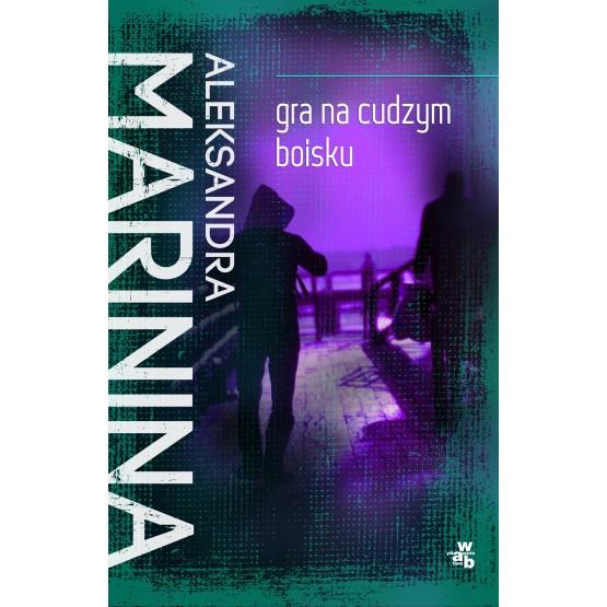 Książka Gra na cudzym boisku Marinina Aleksandra