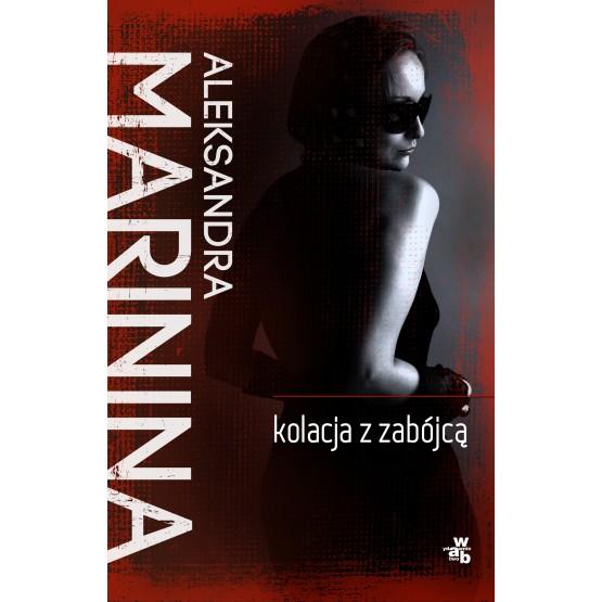 Książka Kolacja z zabójcą Marinina Aleksandra