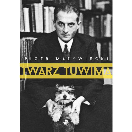 Książka Twarz Tuwima Matywiecki Piotr