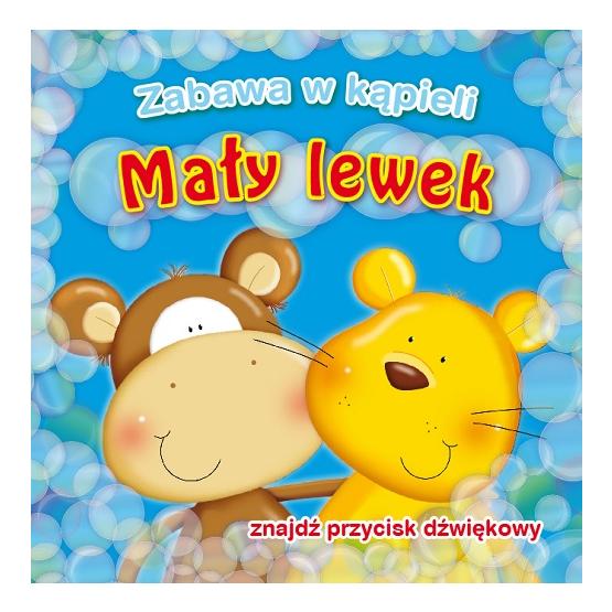 Książka Mały lewek. Zabawa w kąpieli Kozłowska Urszula