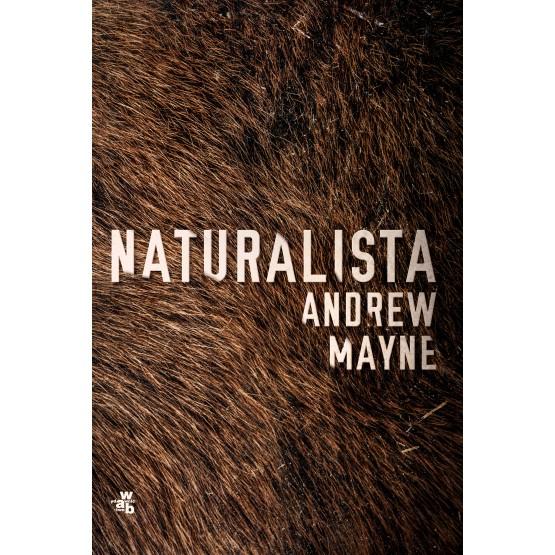 Książka Naturalista Mayne Andrew
