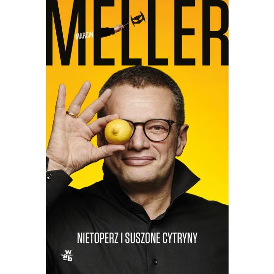 Książka Nietoperz i suszone cytryny Marcin Meller