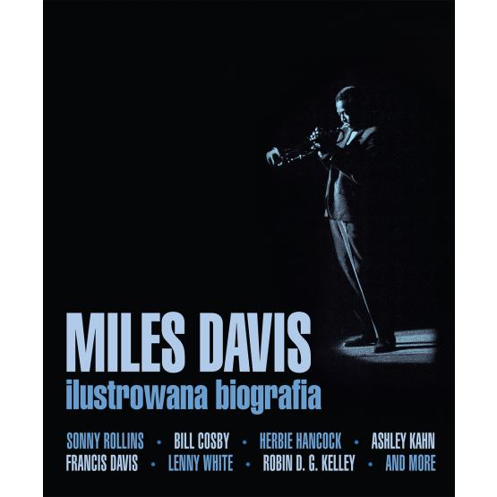 Książka Miles Davis. Ilustrowana biografia Praca zbiorowa
