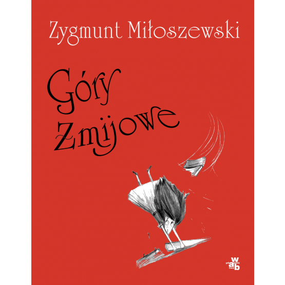 Książka Góry żmijowe Miłoszewski Zygmunt