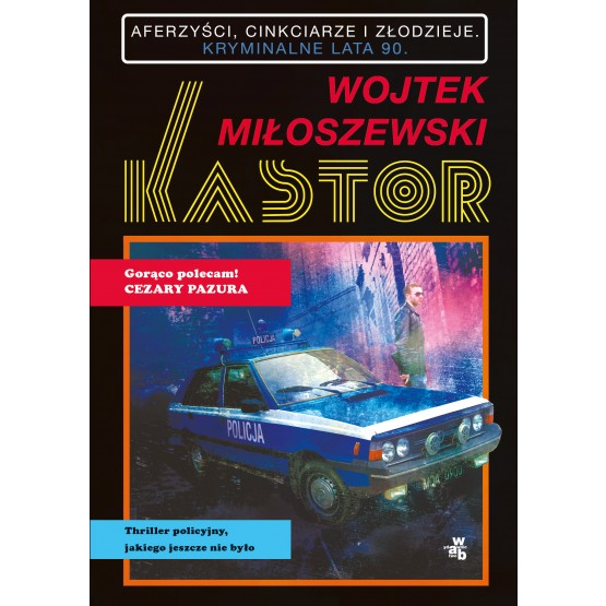 Książka Kastor Miłoszewski Wojtek