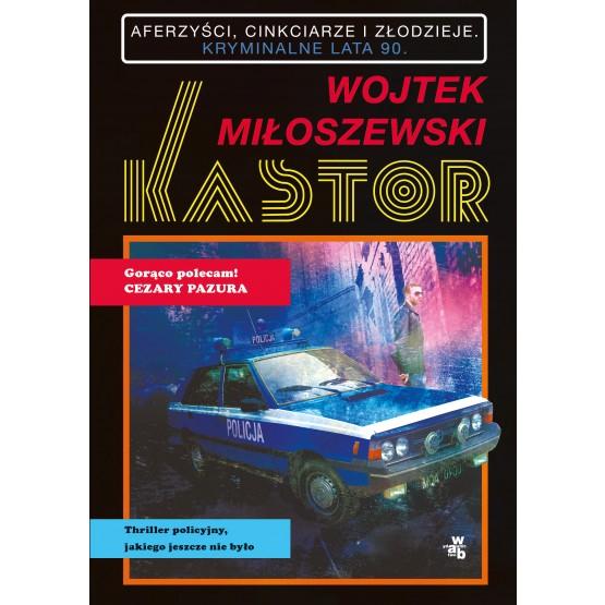 Książka Kastor. Z autografem Miłoszewski Wojtek