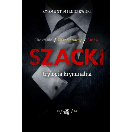 Książka Szacki. Trylogia kryminalna Miłoszewski Zygmunt