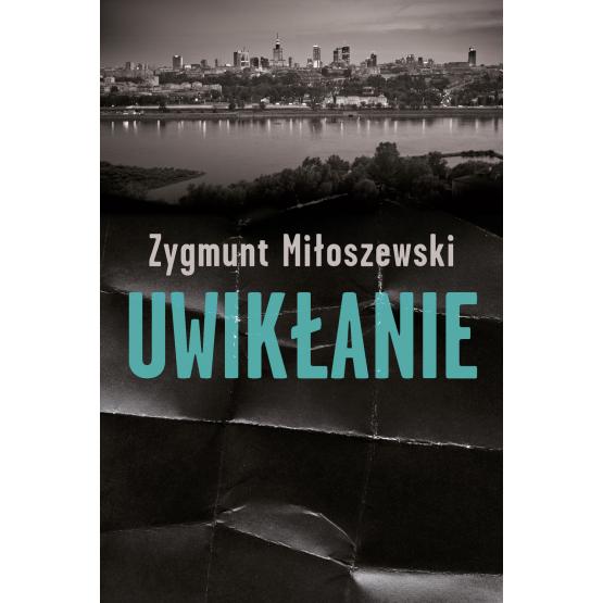 Książka Uwikłanie Miłoszewski Zygmunt