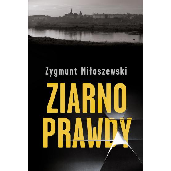 Książka Ziarno prawdy. Z autografem Miłoszewski Zygmunt
