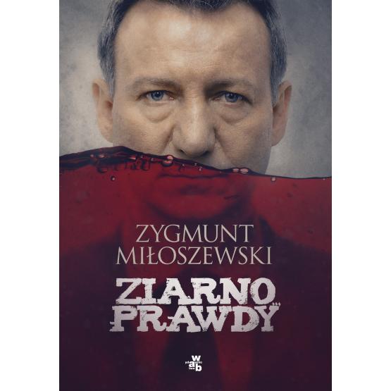 Książka Ziarno prawdy. Wydanie filmowe Miłoszewski Zygmunt