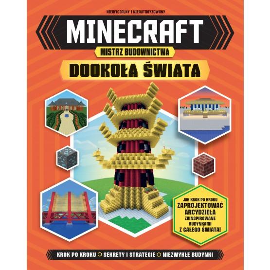 Książka Minecraft. Mistrz budownictwa. Dookoła świata praca zbiorowa