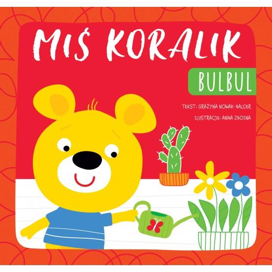 Książka Miś Koralik. Bulbul praca zbiorowa