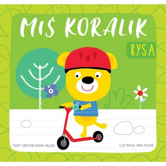 Książka Miś Koralik. Rysa praca zbiorowa
