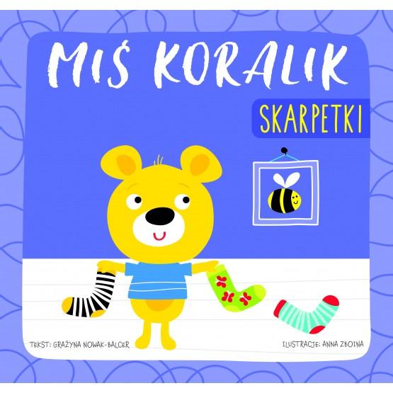 Książka Miś Koralik. Skarpetki praca zbiorowa