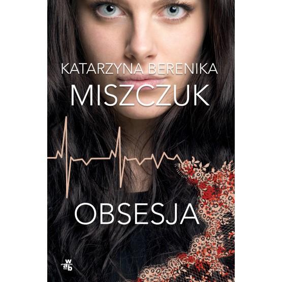 Książka Obsesja Miszczuk Berenika Katarzyna