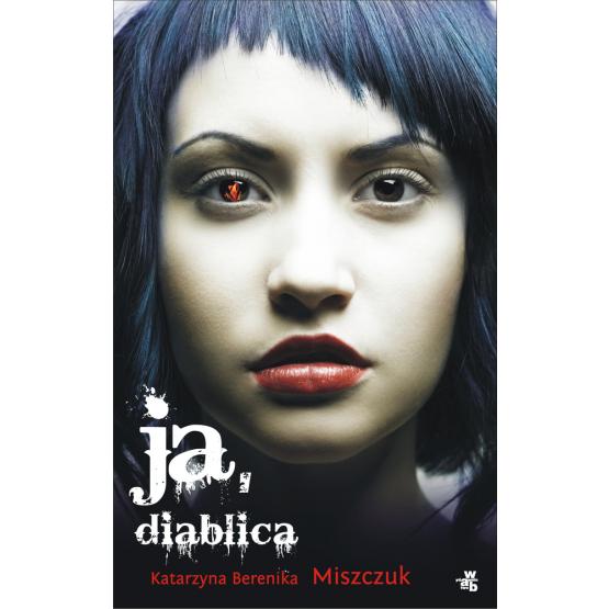 Książka Ja, diablica Miszczuk Berenika Katarzyna