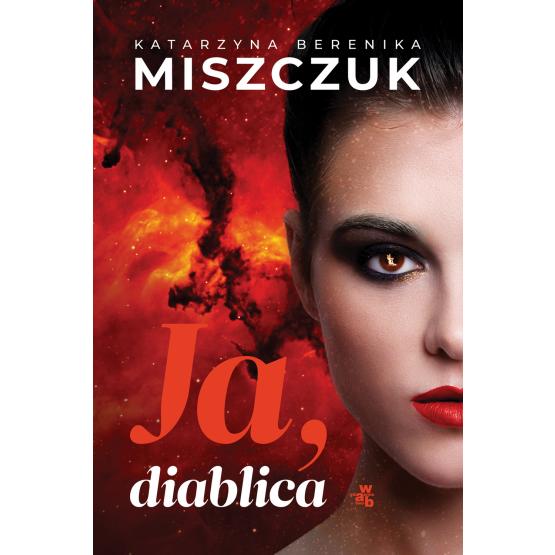 Książka Ja, diablica Katarzyna Berenika Miszczuk