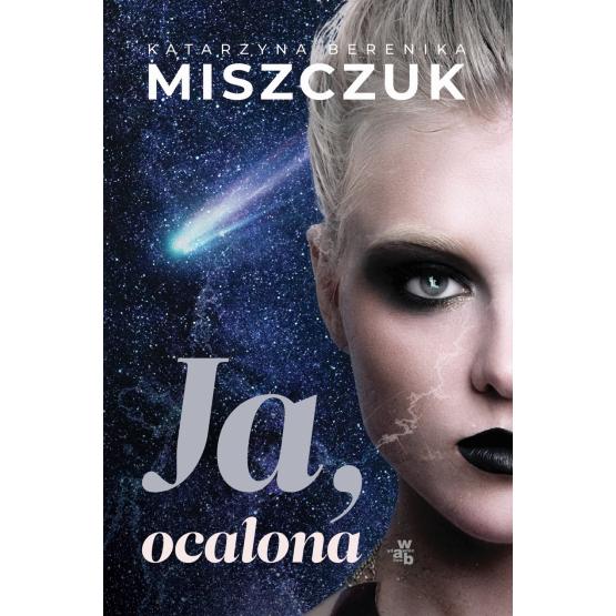 Książka Ja, ocalona Katarzyna Berenika Miszczuk