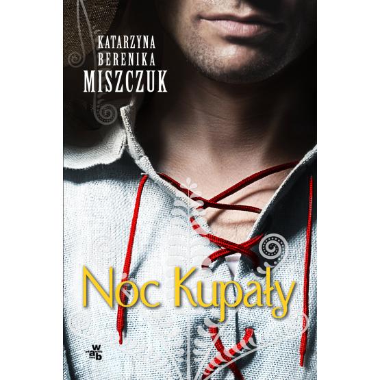 Książka Noc Kupały Miszczuk Berenika Katarzyna