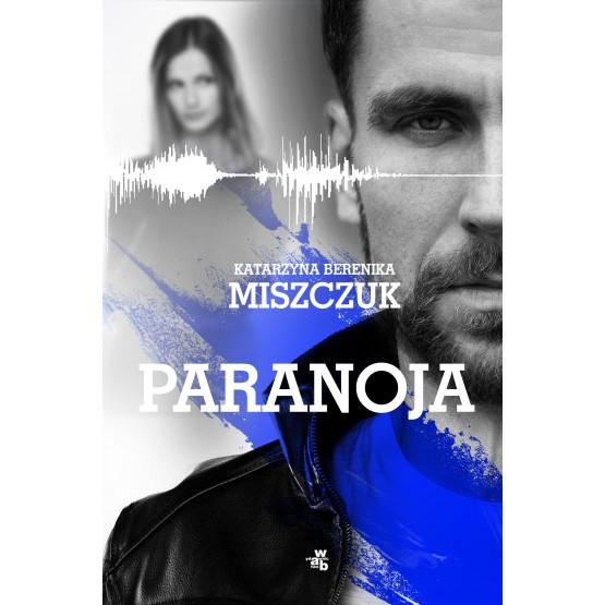 Książka Paranoja Miszczuk Berenika Katarzyna