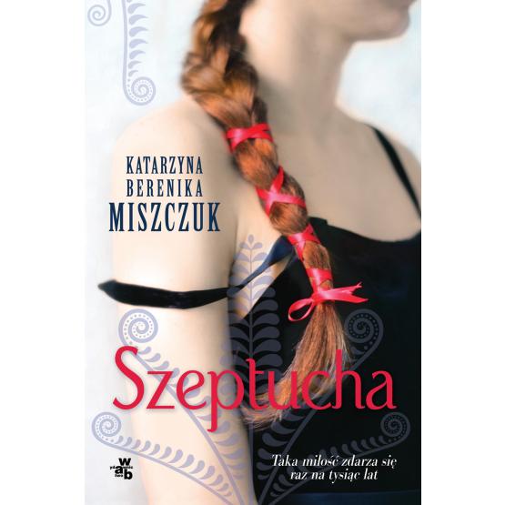 Książka Szeptucha Miszczuk Berenika Katarzyna