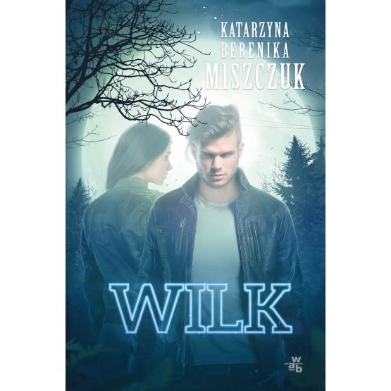 Książka Wilk Miszczuk Berenika Katarzyna