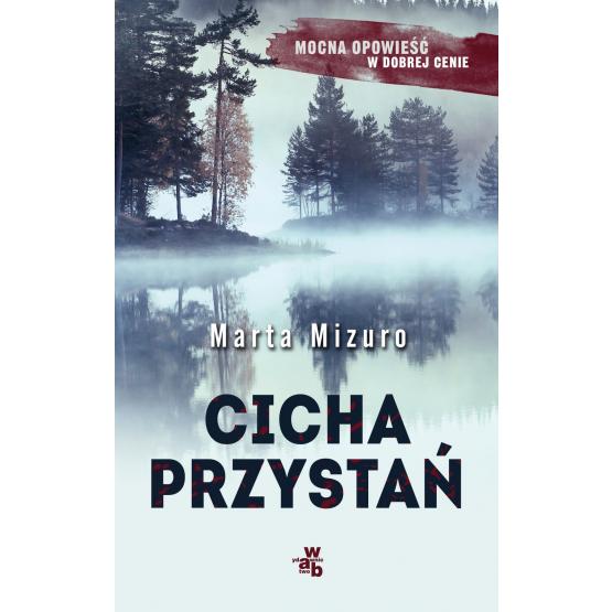 Książka Cicha przystań Mizuro Marta