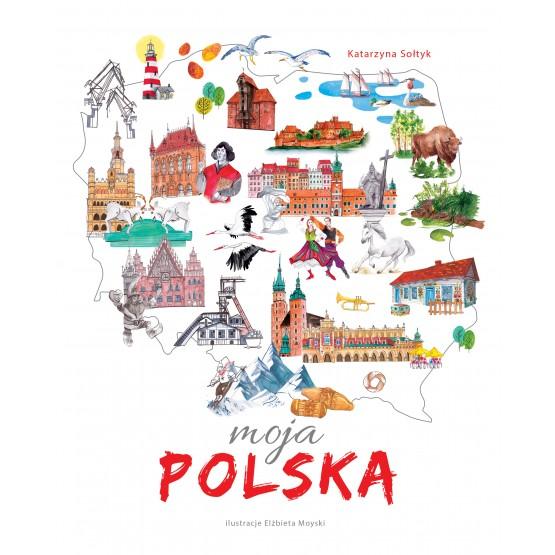 Książka Moja Polska Sołtyk Katarzyna