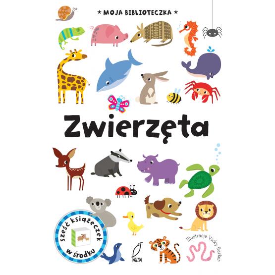 Książka Moja biblioteczka. Zwierzęta Praca zbiorowa
