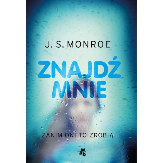 Książka Znajdź mnie Monroe J.S.