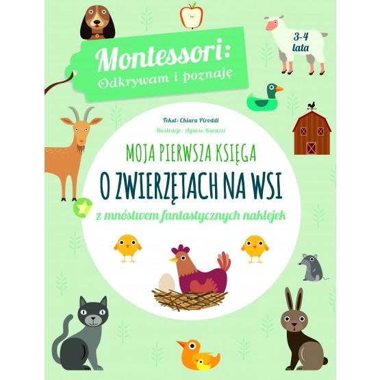 Książka Montessori. Moja pierwsza księga o zwierzętach na wsi Piroddi Chiara