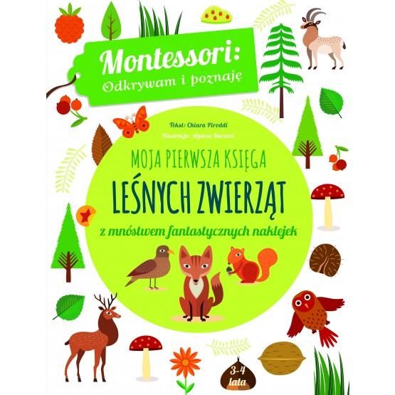Książka Montessori. Moja pierwsza księga leśnych zwierząt Piroddi Chiara