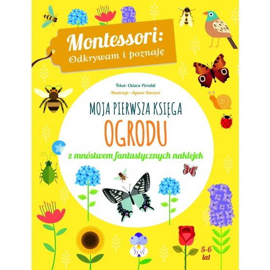 Książka Montessori. Moja pierwsza księga ogrodu Piroddi Chiara