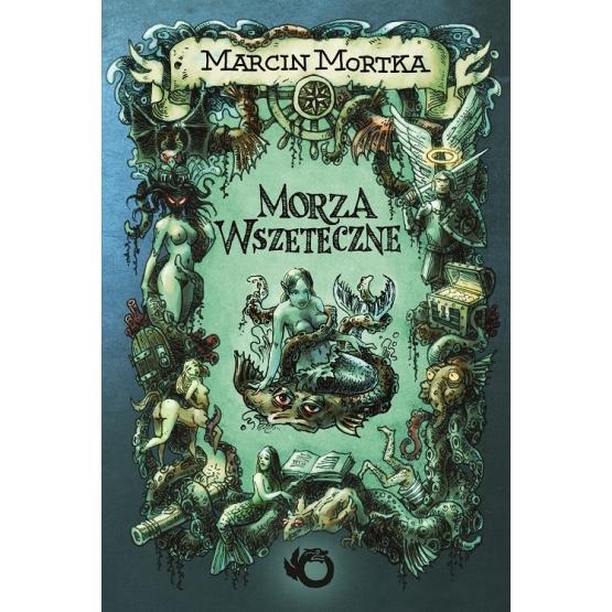 Książka Morza Wszeteczne Mortka Marcin