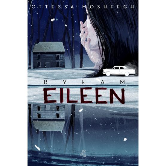 Książka Byłam Eileen Moshfegh Ottessa