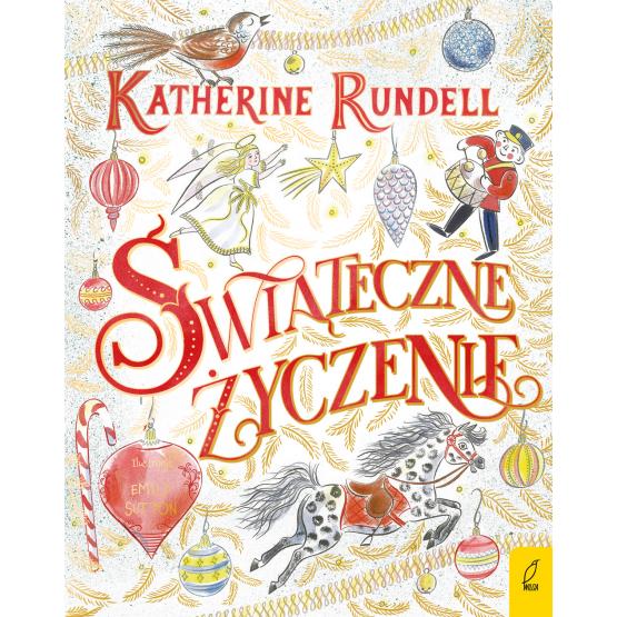 Książka Świąteczne życzenie Katherine Rundell